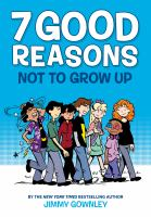Cover image for 7 good reasons not to grow up