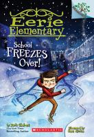 Cover image for School freezes over!