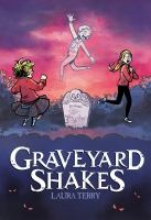 Cover image for Graveyard shakes