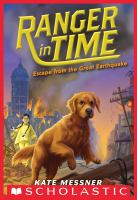 Cover image for Ranger in time. Escape from the great earthquake