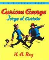 Cover image for Curious George = Jorge el curioso