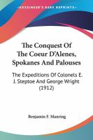 Cover image for Conquest of the Coeur d'Alenes, Spokanes & Palouses