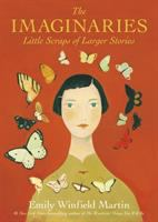 Cover image for The imaginaries : little scraps of larger stories