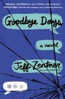 Cover image for Goodbye days : a novel