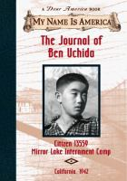 Cover image for The journal of Ben Uchida, citizen #13559, Mirror Lake Internment Camp