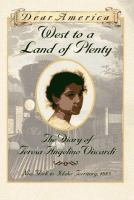 Cover image for West to a land of plenty : the diary of Teresa Angelino Viscardi