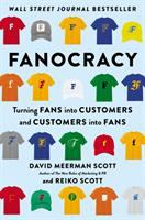 Cover image for Fanocracy : turning fans into customers and customers into fans