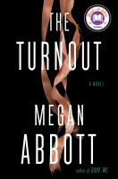 Cover image for The turnout : a novel