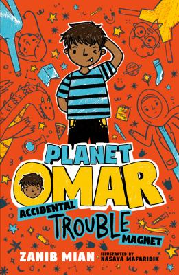 Cover image for Planet Omar. Accidental trouble magnet