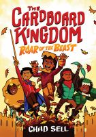 Cover image for The Cardboard kingdom. Roar of the beast