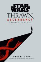 Cover image for Star Wars: Thrawn Ascendancy (Book I: Chaos Rising)