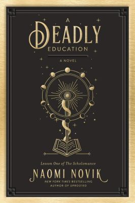 Cover image for A deadly education : a novel