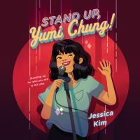 Cover image for Stand up, Yumi Chung!