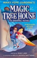 Cover image for Mary Pop Osborne's Magic tree house : the graphic novel. 1, Dinosaurs before dark