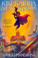 Cover image for Kiki Kallira breaks a kingdom
