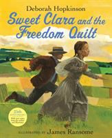 Cover image for Sweet Clara and the freedom quilt