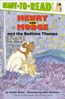 Cover image for Henry and Mudge and the bedtime thumps : the ninth book of their adventures
