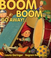 Cover image for Boom boom go away!