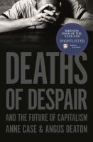 Cover image for Deaths of despair and the future of capitalism