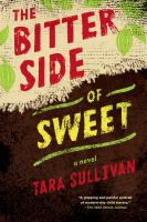 Cover image for Bitter side of sweet