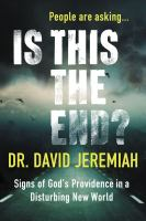 Cover image for People are asking... is this the end? : signs of God's providence in a disturbing new world