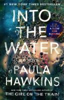 Cover image for Into the water : a novel