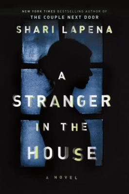 Cover image for A stranger in the house : [a novel]