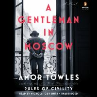 Cover image for A gentleman in Moscow : a novel