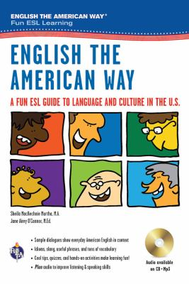 Cover image for English the American way : a fun ESL guide to language and culture in the U.S.