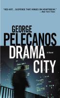 Cover image for Drama city : a novel