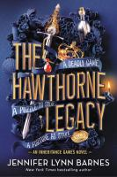 Cover image for The Hawthorne legacy : an inheritance games novel