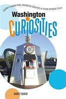 Cover image for Washington curiosities : quirky characters, roadside oddities & other offbeat stuff