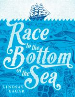 Cover image for Race to the bottom of the sea