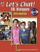 Cover image for Let's chat! : ESL dialogues : intermediate