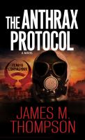 Cover image for The anthrax protocol