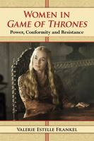 Cover image for Women in Game of thrones : power, conformity and resistance