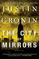 Cover image for The city of mirrors : a novel