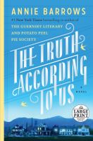 Cover image for The truth according to us : a novel