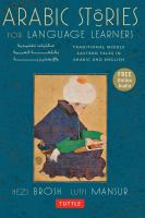 Cover image for Arabic stories for language learners : traditional Middle Eastern tales in Arabic and English