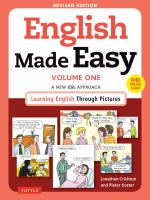 Cover image for English made easy. Volume one : a new ESL approach : learning English through pictures