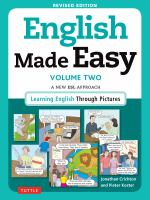 Cover image for English made easy. Volume two :  a new ESL approach : learning English through pictures