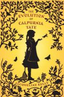 Cover image for The evolution of Calpurnia Tate BOOK CLUB #43