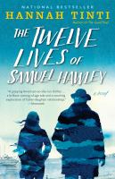 Cover image for The twelve lives of Samuel Hawley : a novel