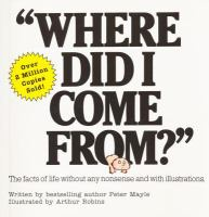 Cover image for Where did I come from? : The facts of life without any nonsense and with illustrations