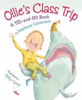 Cover image for Ollie's class trip : a yes-and-no book