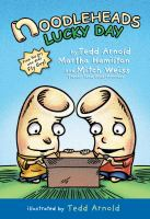 Cover image for Noodleheads lucky day