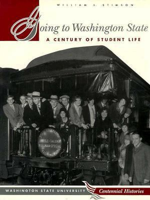 Cover image for Going to Washington State : a century of student life