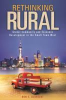 Cover image for Rethinking rural : global community and economic development in the small town West