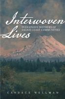 Cover image for Interwoven lives : indigenous mothers of Salish coast communities