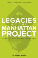 Cover image for Legacies of the Manhattan project : reflections on 75 years of a nuclear world
